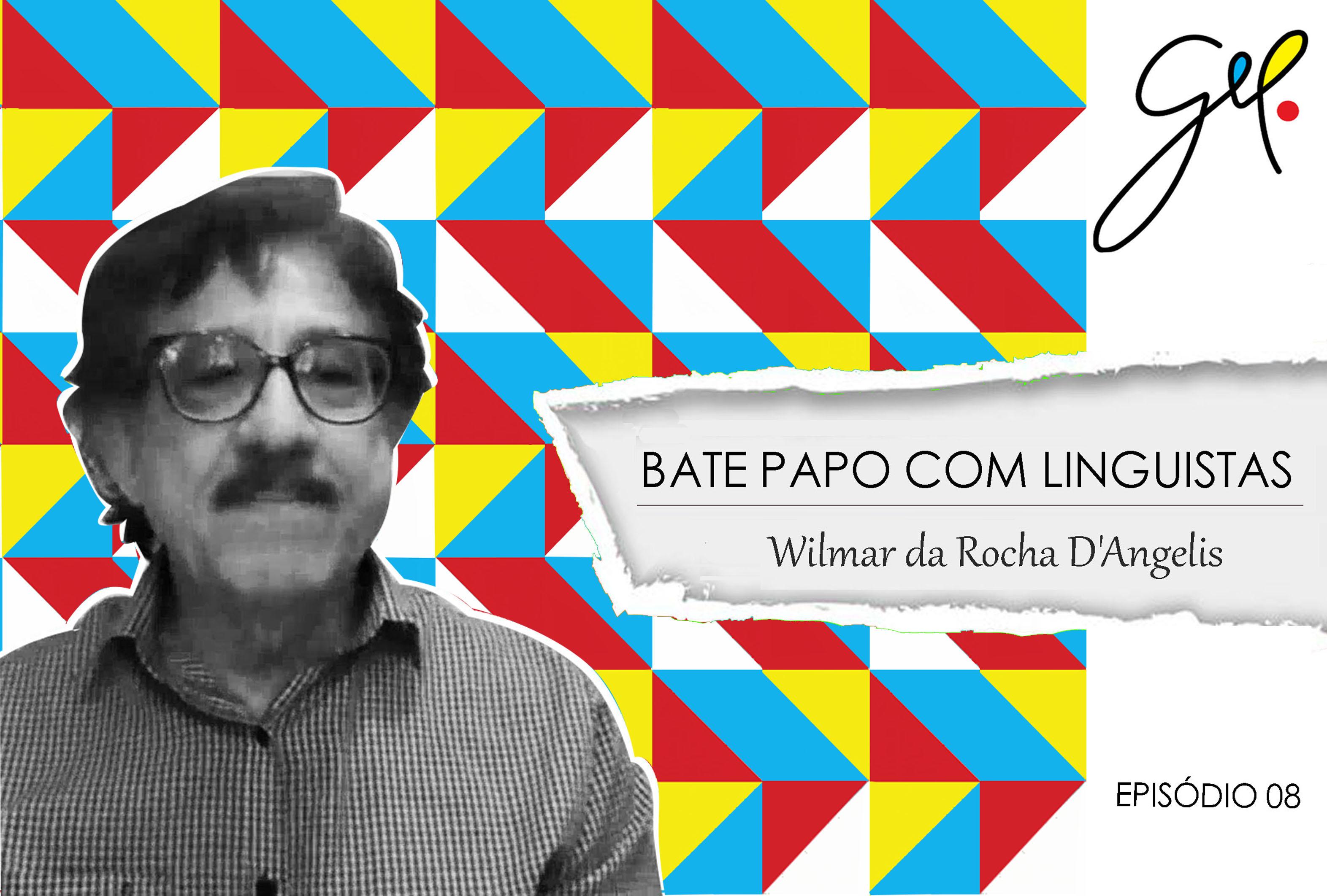 EP08 | Conversa com Wilmar da Rocha D'Angelis