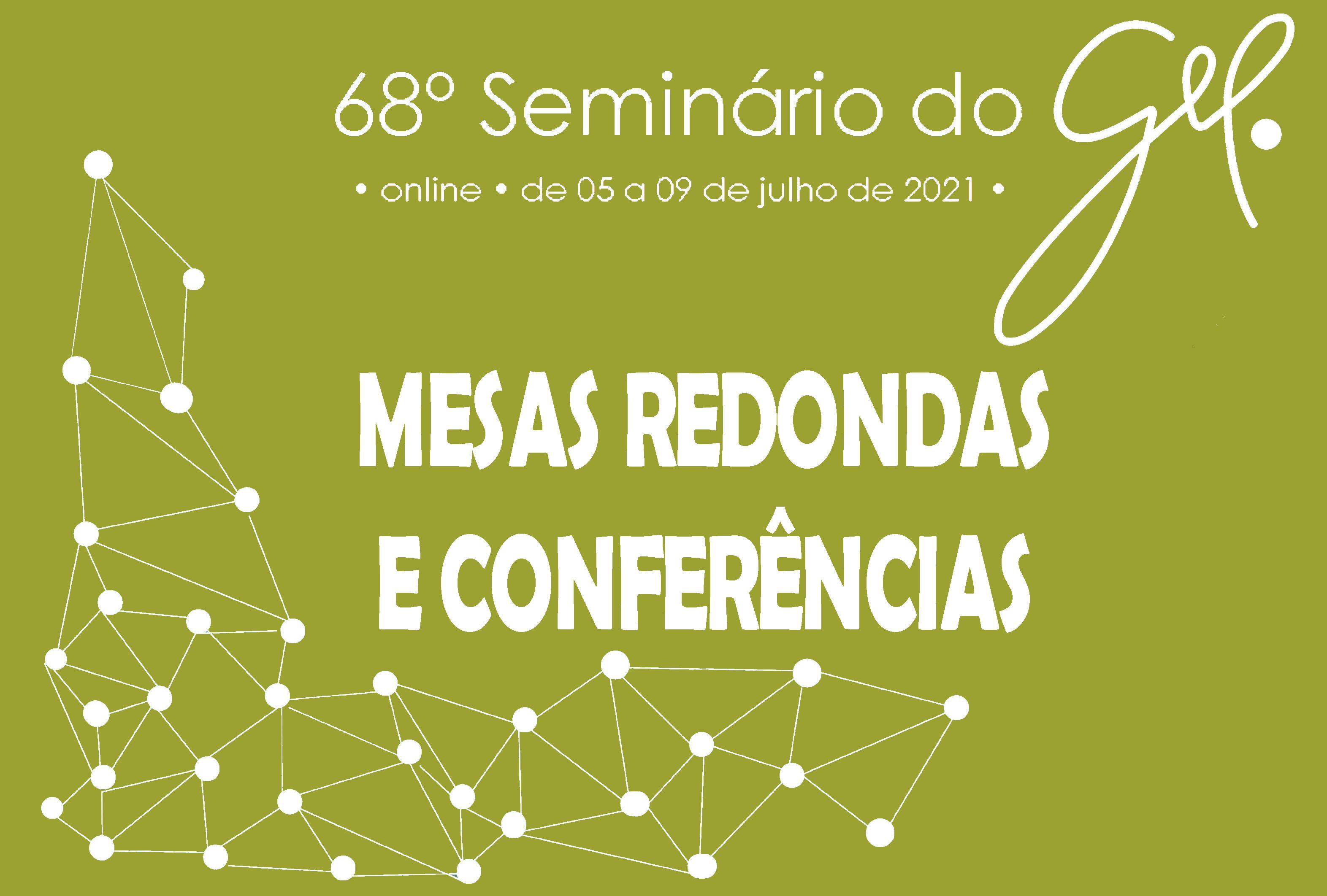 Mesas redondas e conferências