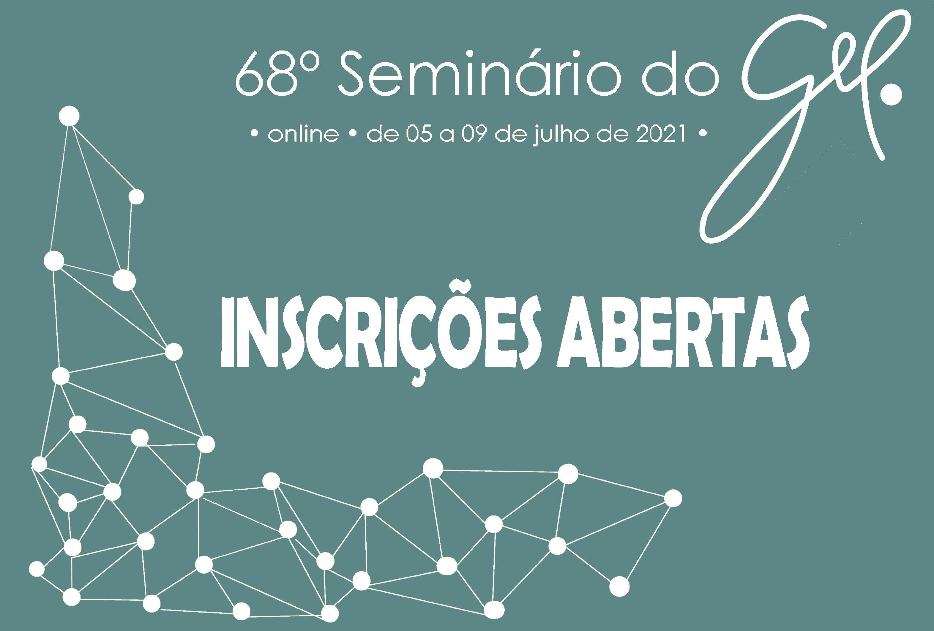 Inscrições abertas: 68º Seminário do GEL