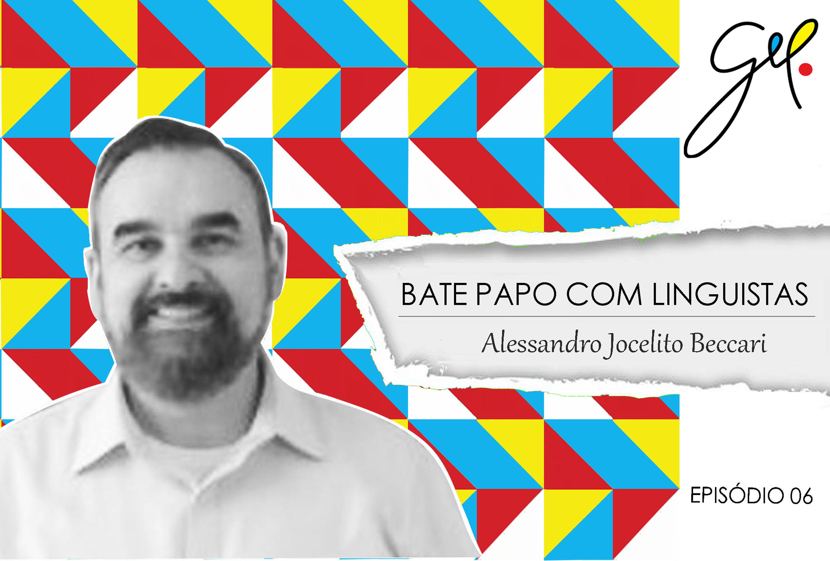 EP06 | Conversa com Alessandro Jocelito Beccari