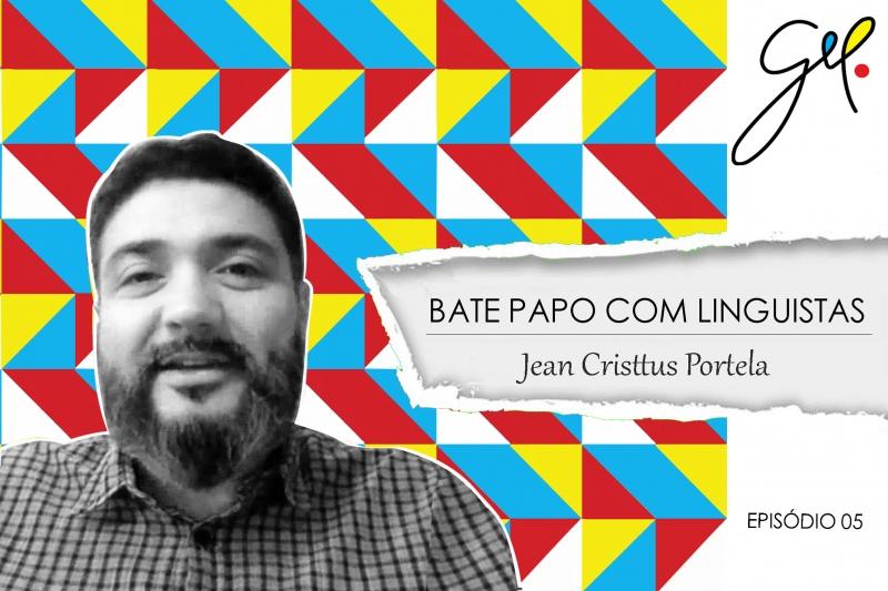 EP 05 | Conversa com Jean Cristtus Portela