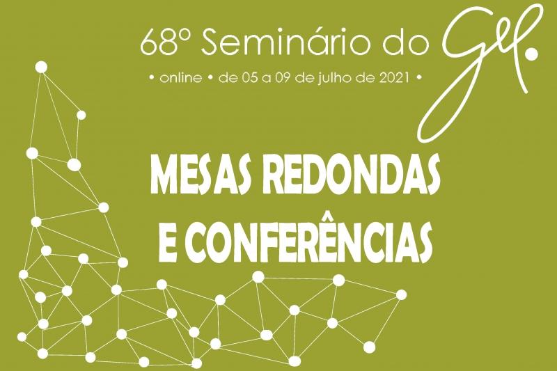 Mesas-redondas e conferências