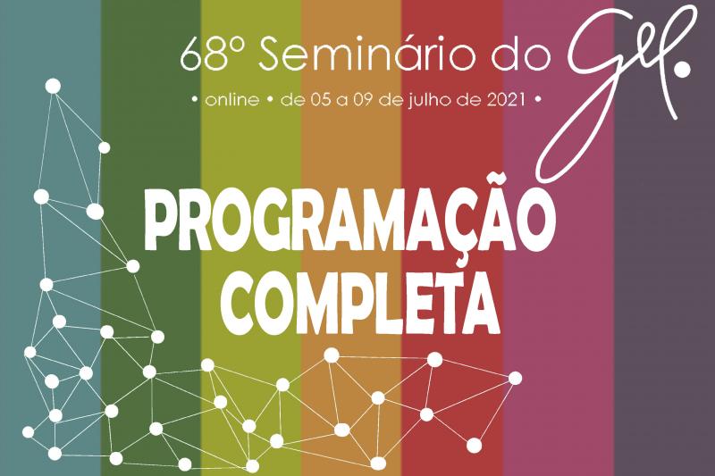 Programação completa | 68º Seminário do GEL