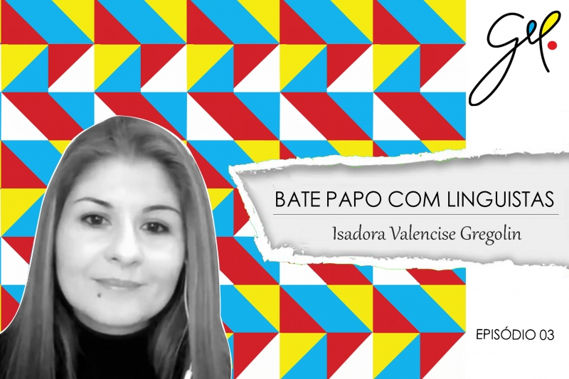 EP 03 | Conversa com Isadora Valencise Gregolin