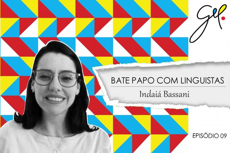 EP09 | Conversa com Indaiá Bassani